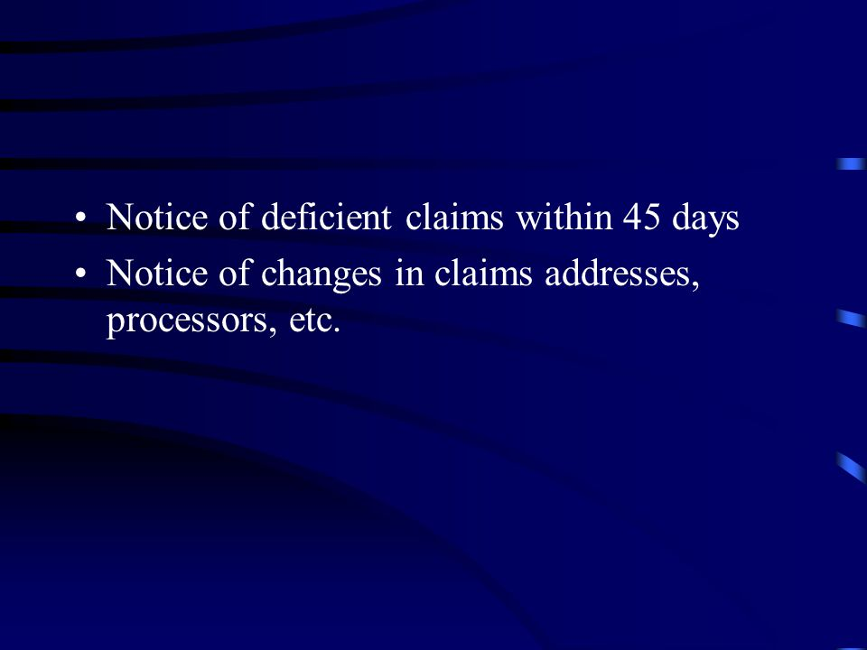 Notice of deficient claims within 45 days