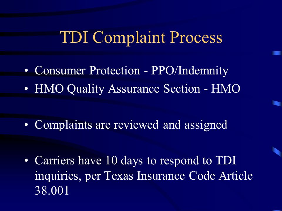 TDI Complaint Process Consumer Protection - PPO/Indemnity