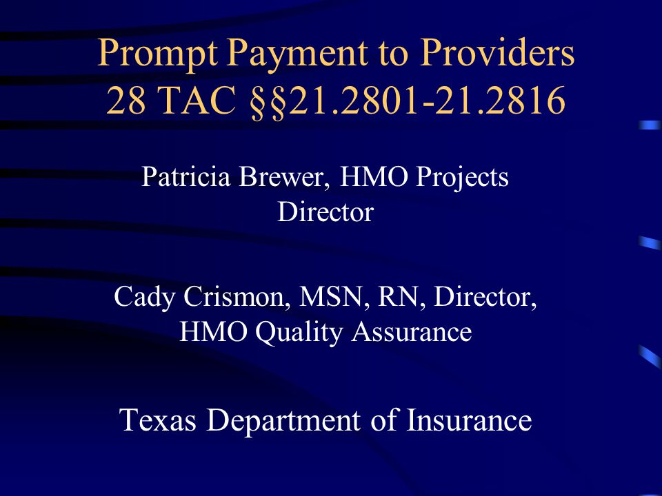 Prompt Payment to Providers 28 TAC §§21.2801-21.2816