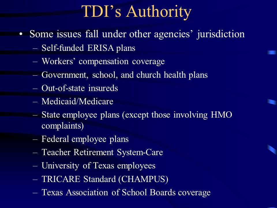 TDI's Authority Some issues fall under other agencies' jurisdiction