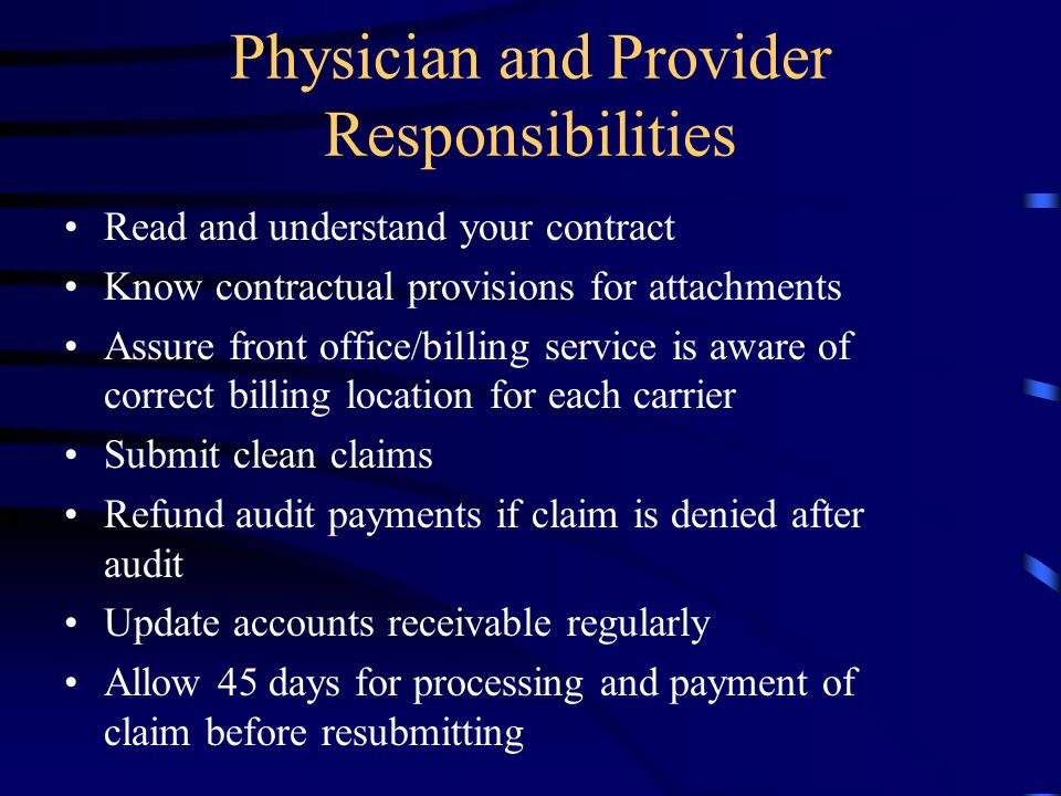 Physician and Provider Responsibilities