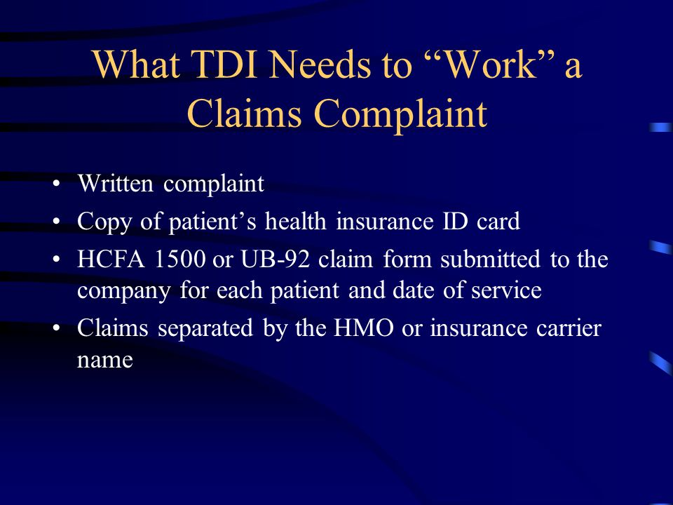 What TDI Needs to Work a Claims Complaint
