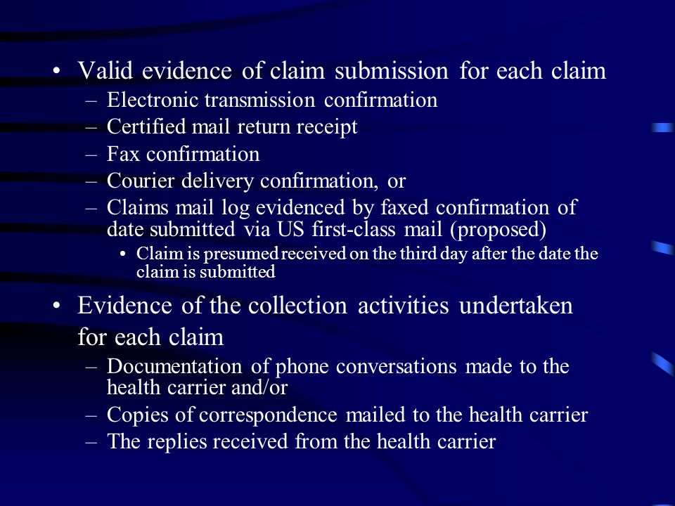 Valid evidence of claim submission for each claim