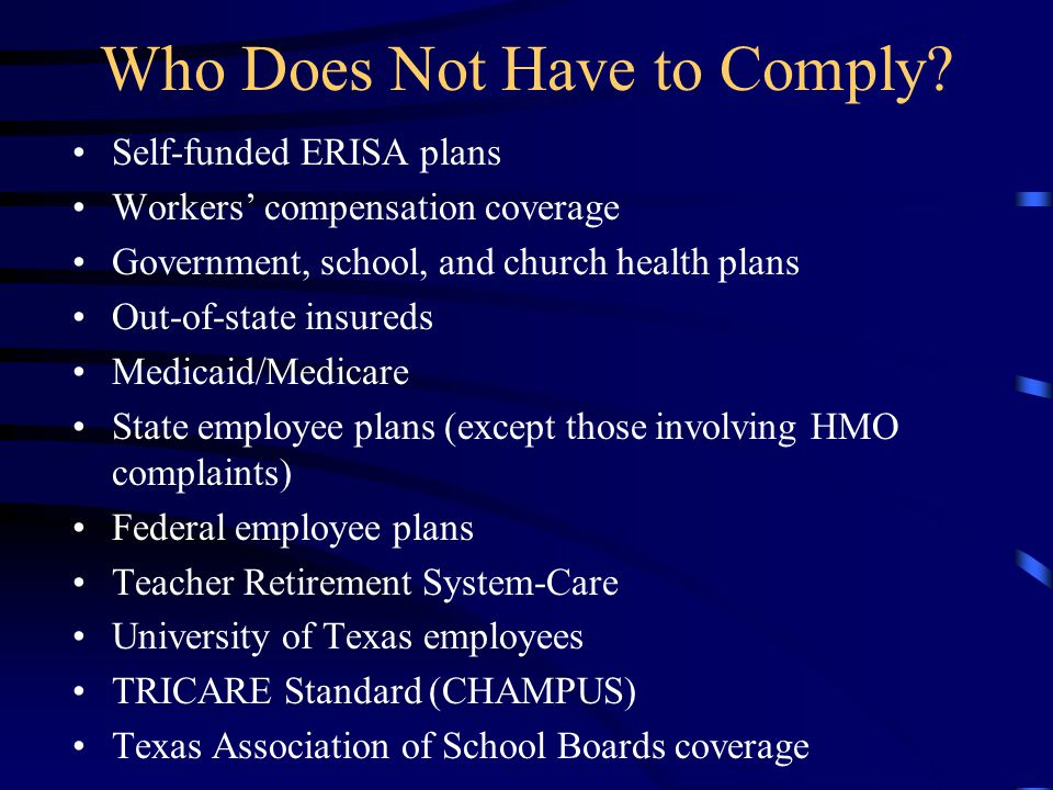 Who Does Not Have to Comply