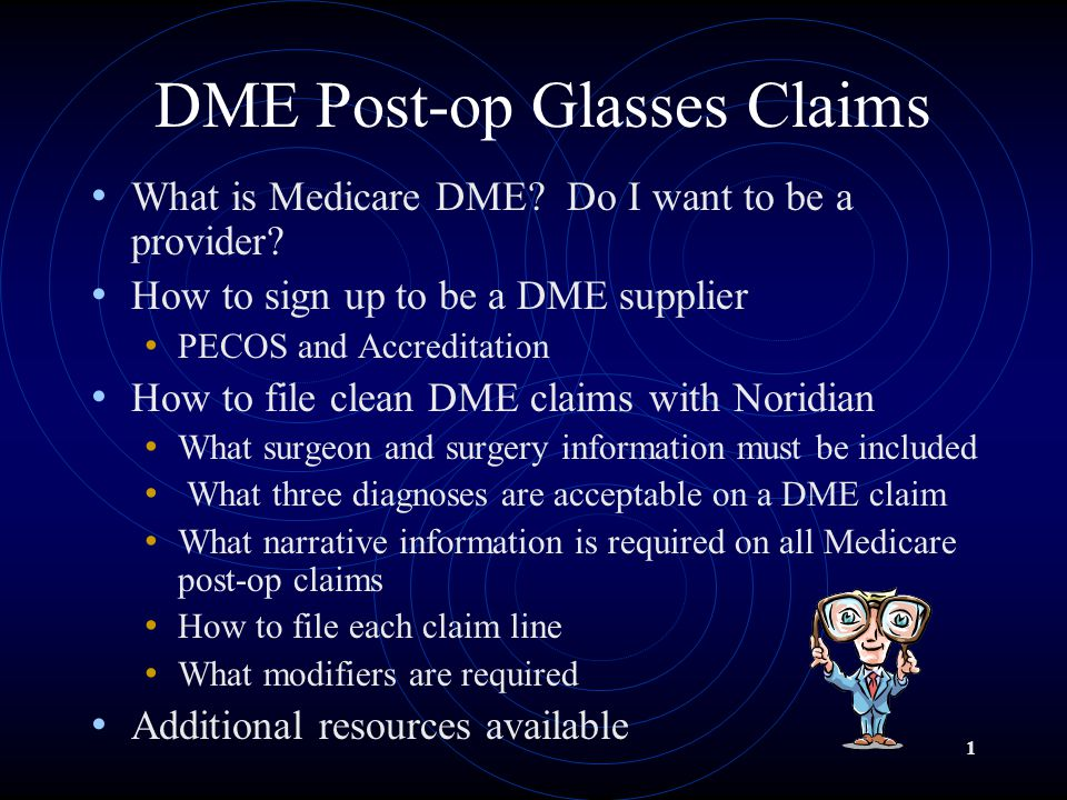 DME Post-op Glasses Claims