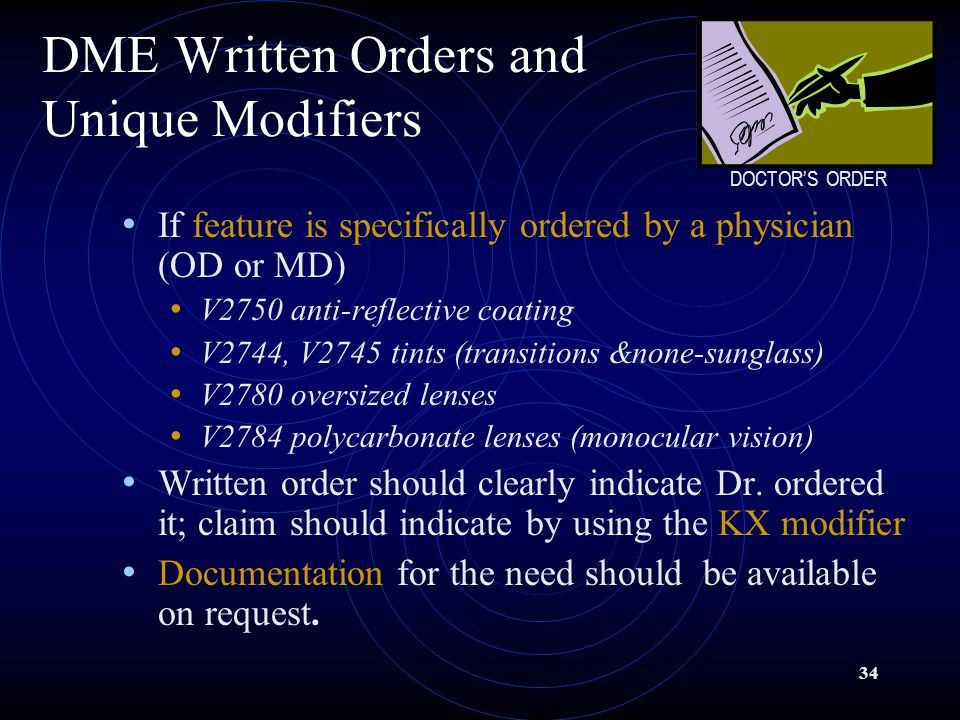 DME Written Orders and Unique Modifiers