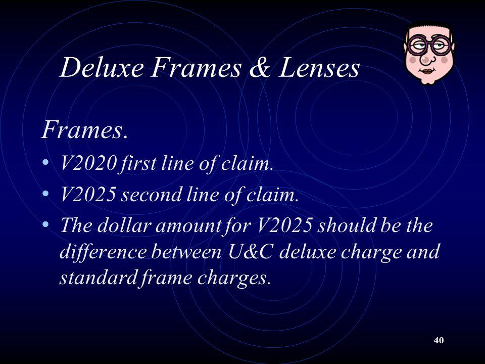 Deluxe Frames & Lenses Frames. V2020 first line of claim.