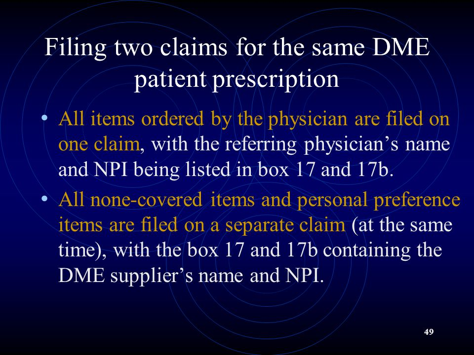 Filing two claims for the same DME patient prescription