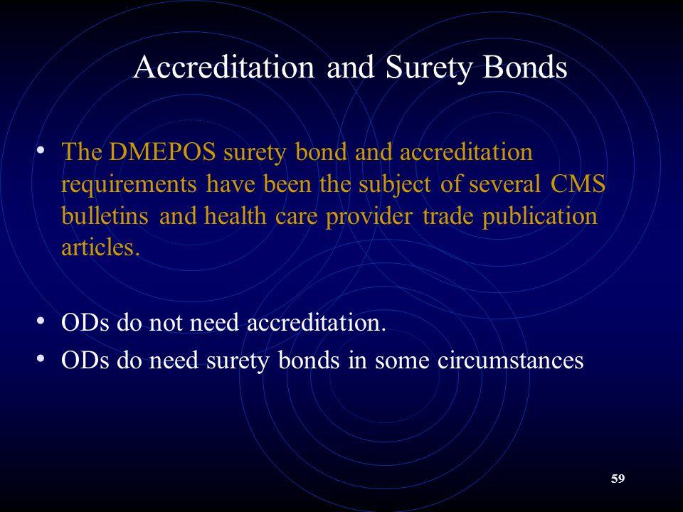 Accreditation and Surety Bonds