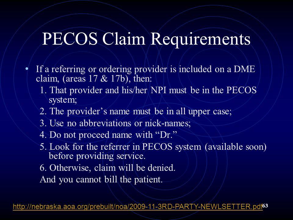 PECOS Claim Requirements