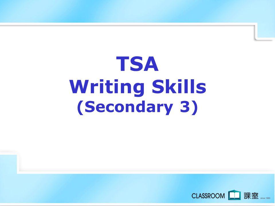 TSA Writing Skills (Secondary 3)
