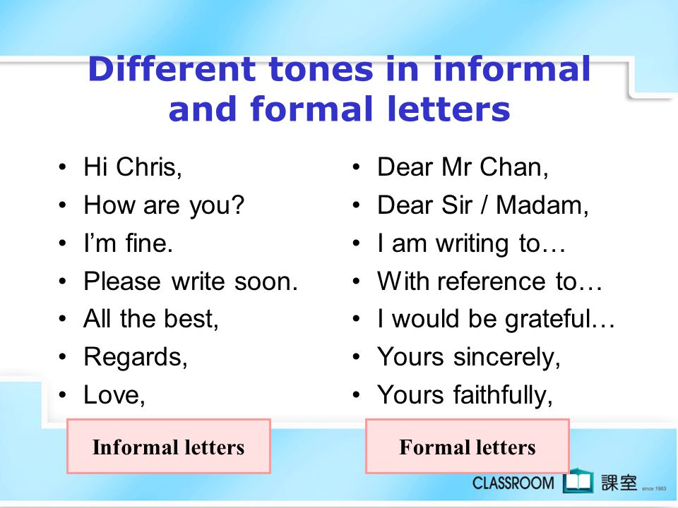 Different tones in informal and formal letters
