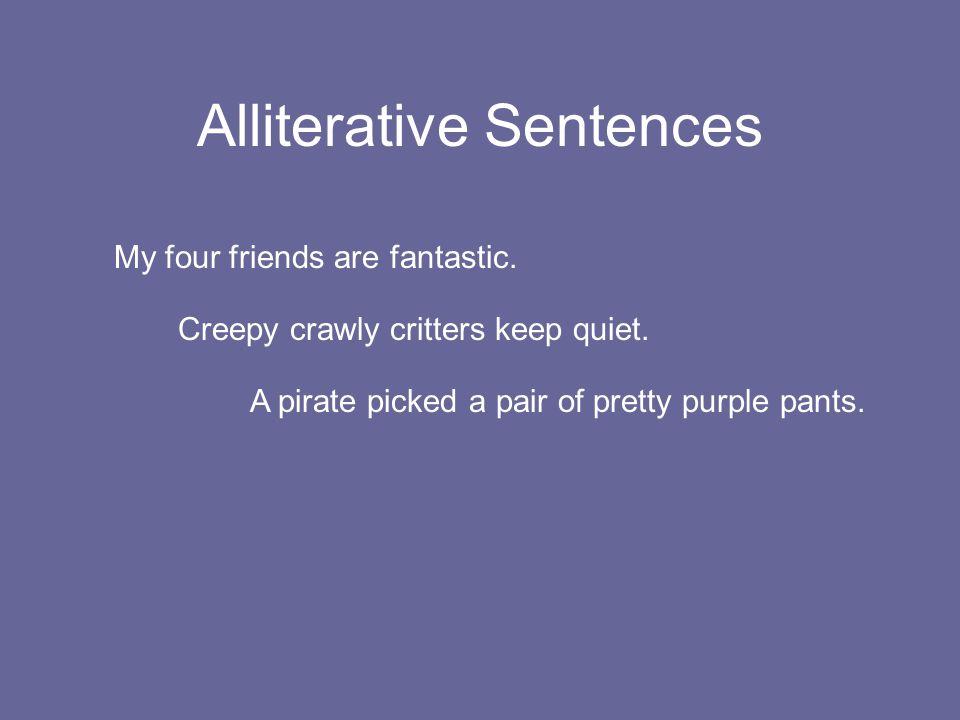 Alliterative Sentences