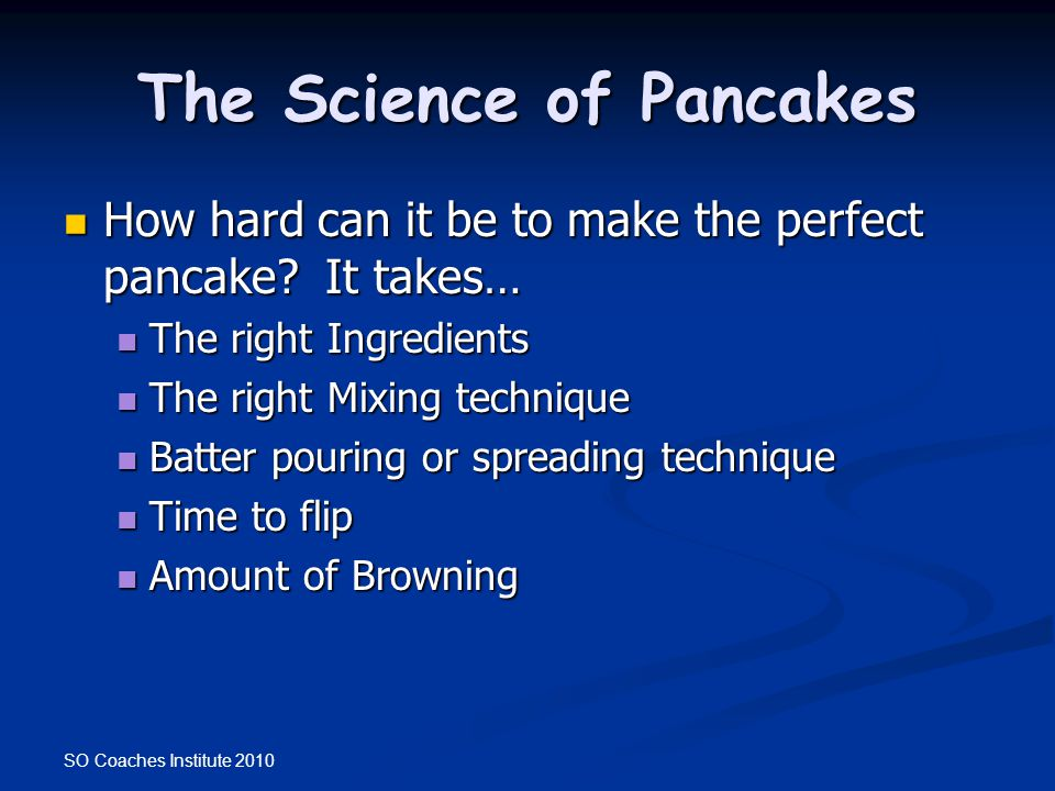 The Science of Pancakes