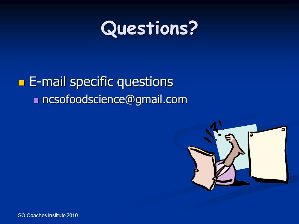 Questions E-mail specific questions ncsofoodscience@gmail.com