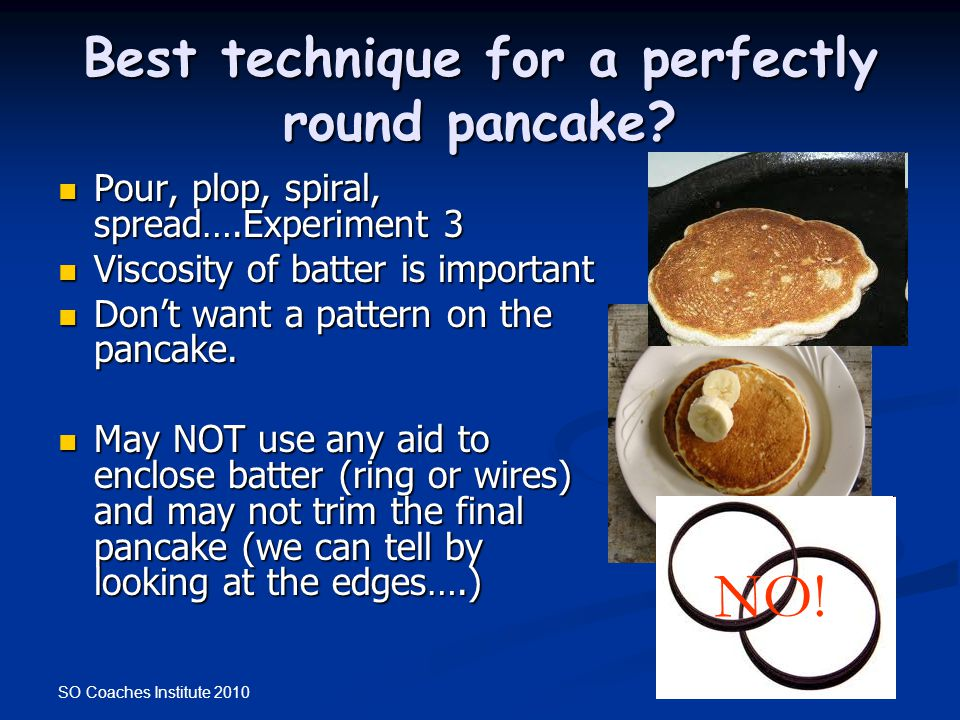 Best technique for a perfectly round pancake