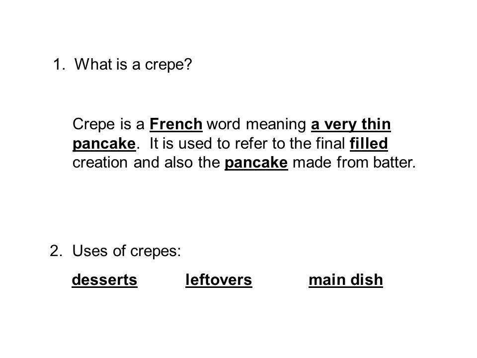 1. What is a crepe
