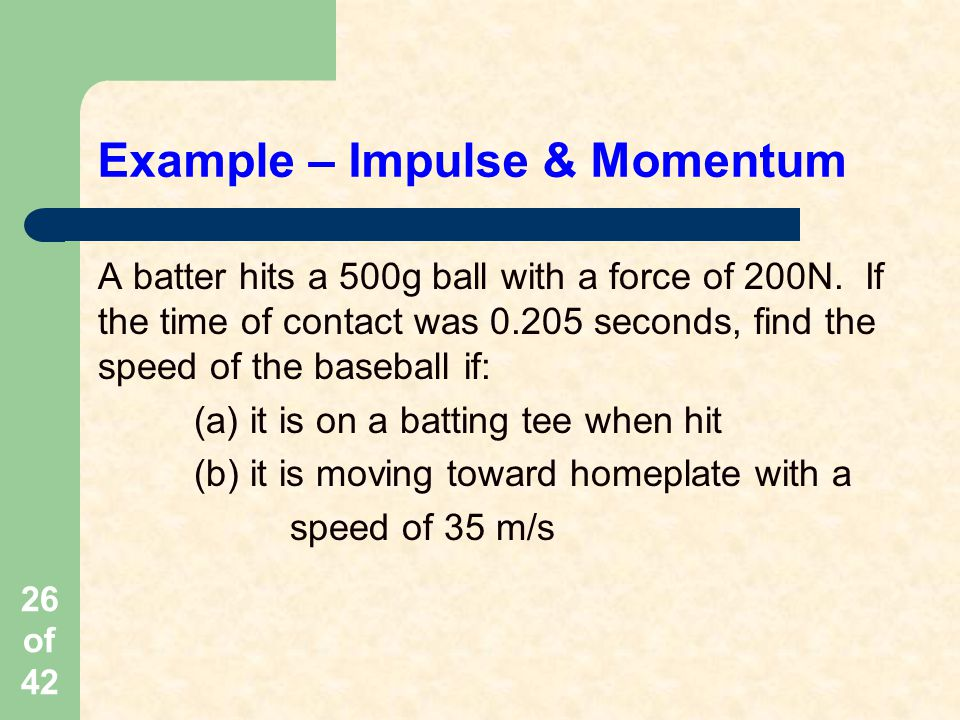 Example – Impulse & Momentum