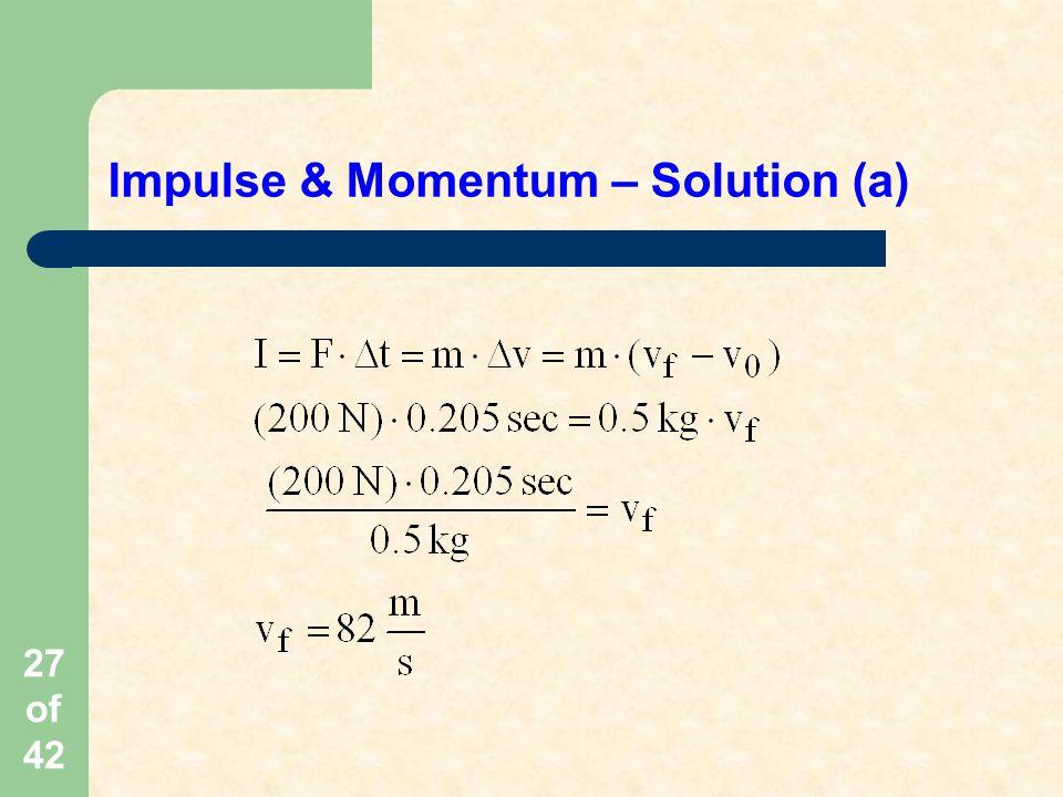 Impulse & Momentum – Solution (a)