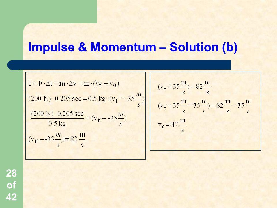 Impulse & Momentum – Solution (b)