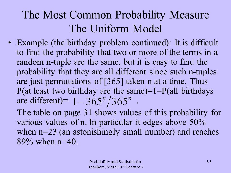 The Most Common Probability Measure The Uniform Model