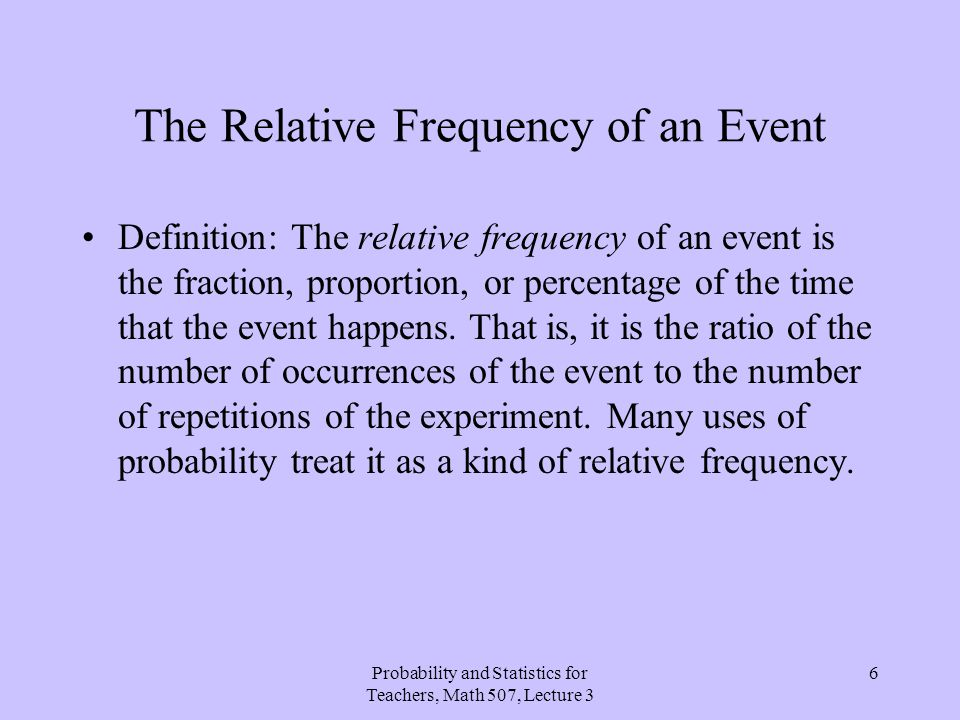 The Relative Frequency of an Event