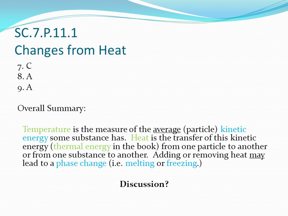 SC.7.P.11.1 Changes from Heat