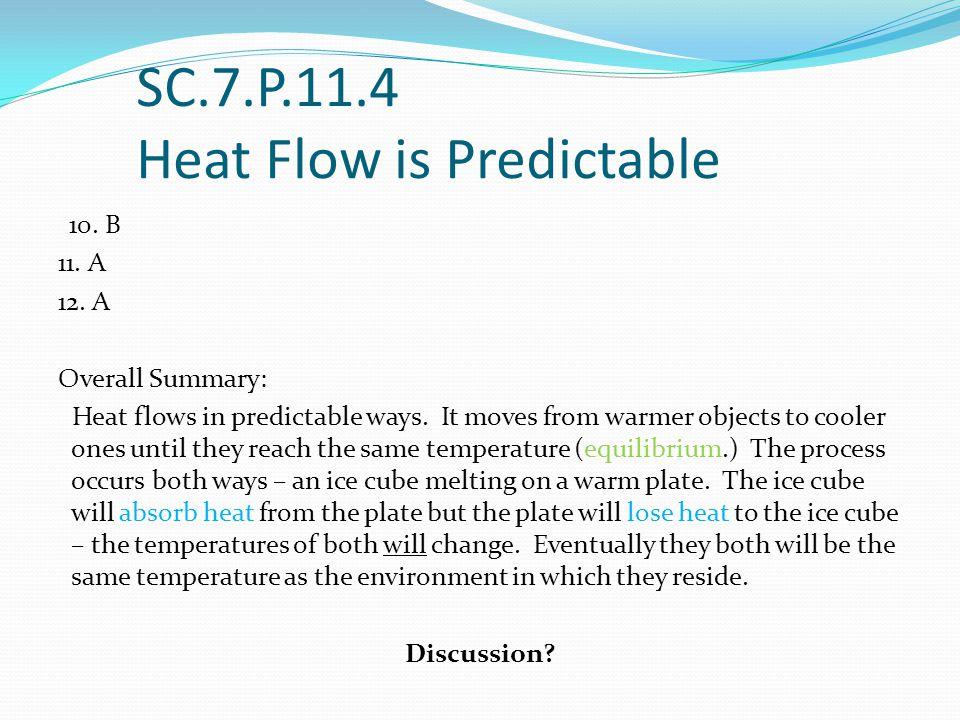 SC.7.P.11.4 Heat Flow is Predictable