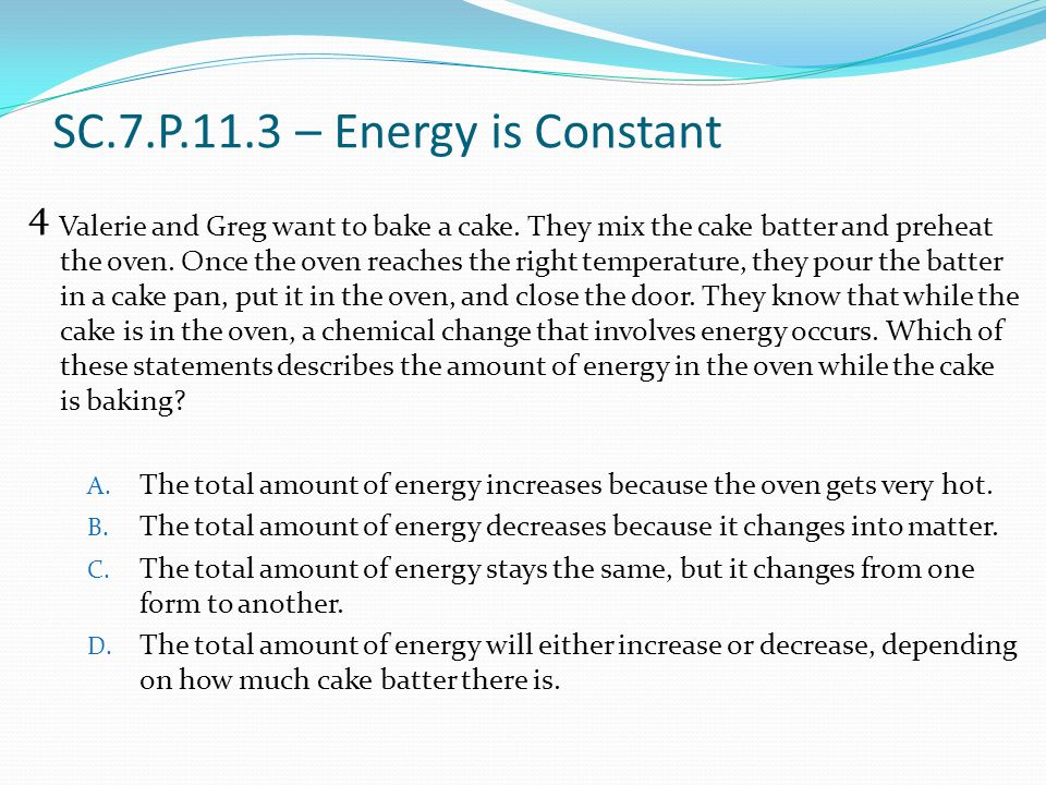 SC.7.P.11.3 – Energy is Constant