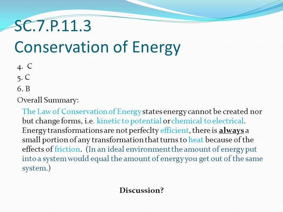 SC.7.P.11.3 Conservation of Energy