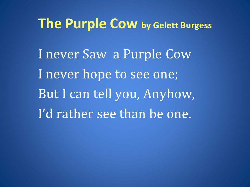 The Purple Cow by Gelett Burgess