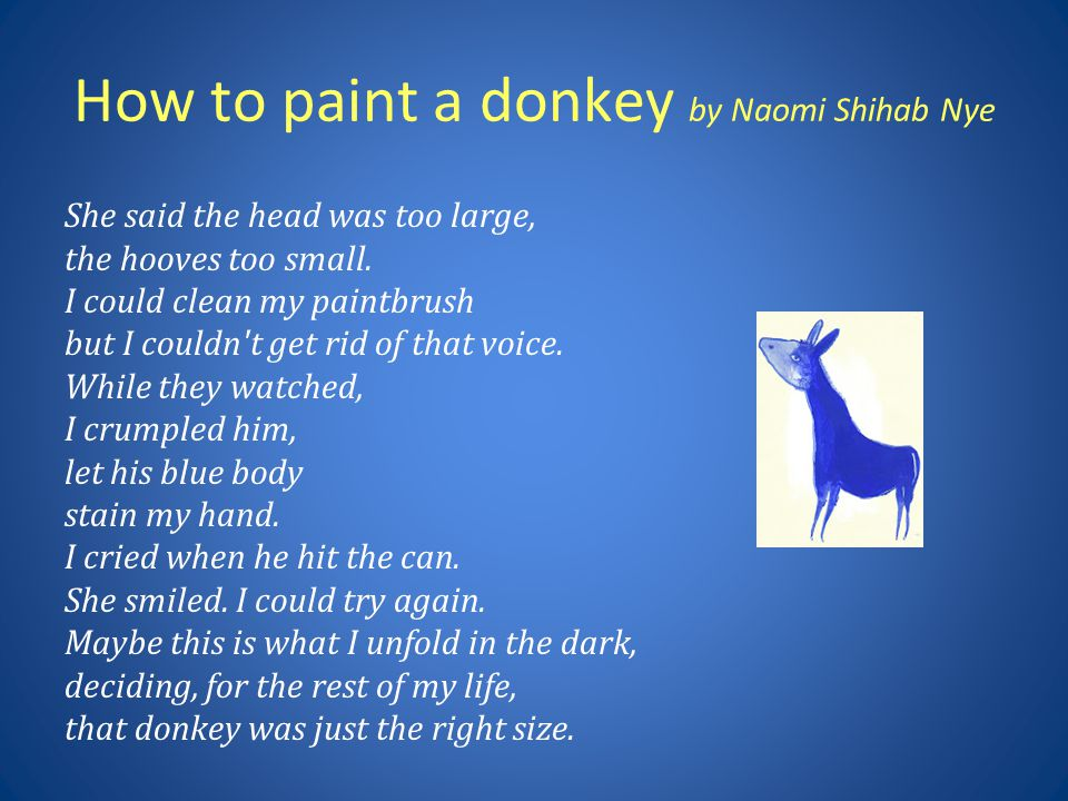How to paint a donkey by Naomi Shihab Nye