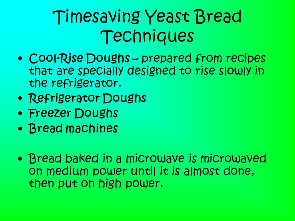 Timesaving Yeast Bread Techniques