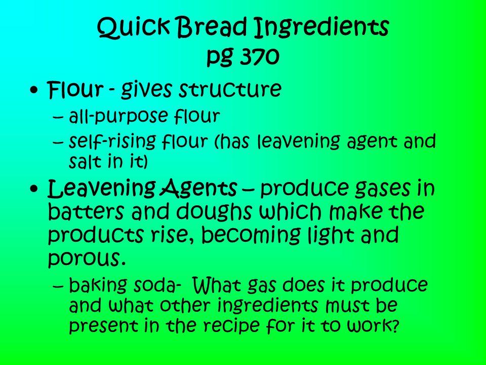 Quick Bread Ingredients pg 370