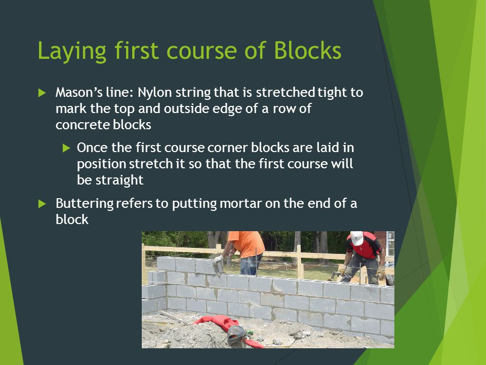 Laying first course of Blocks