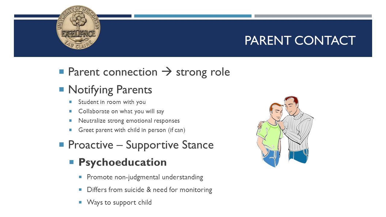 Parent Contact Parent connection  strong role Notifying Parents