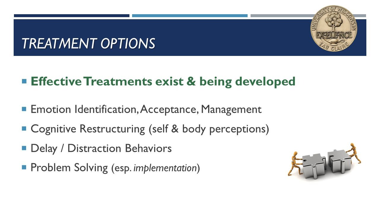 Treatment Options Effective Treatments exist & being developed