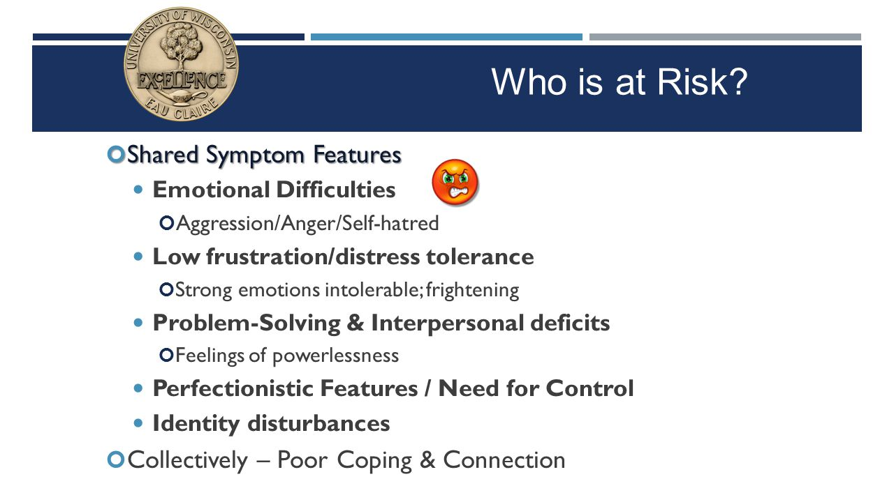 Who is at Risk Shared Symptom Features