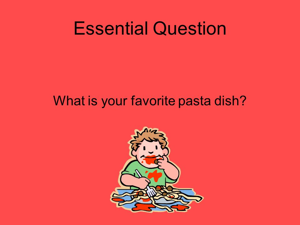 What is your favorite pasta dish