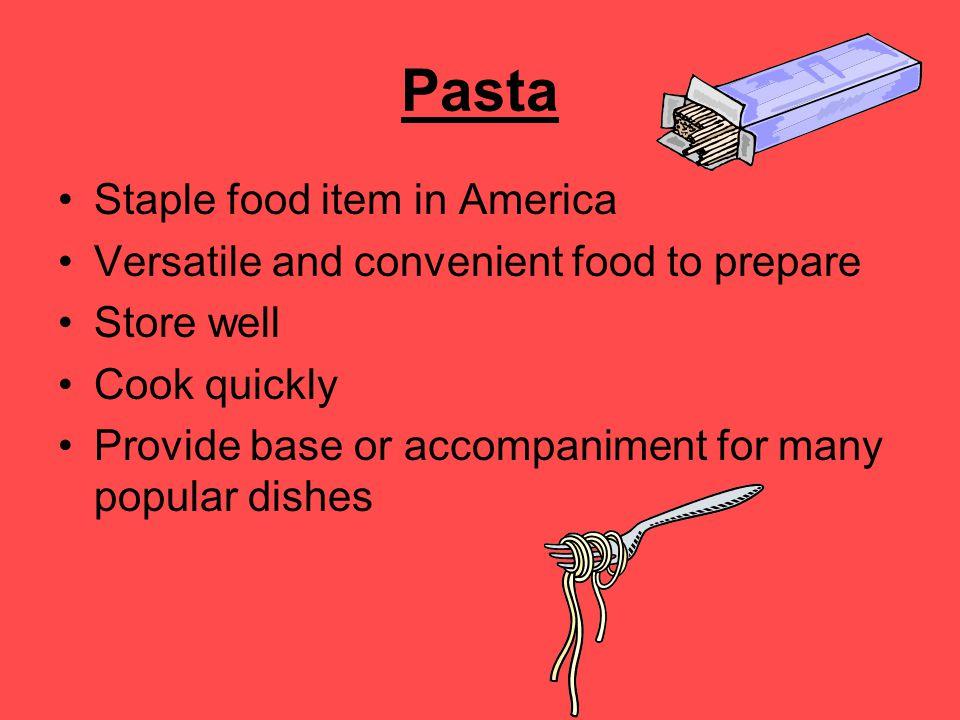 Pasta Staple food item in America