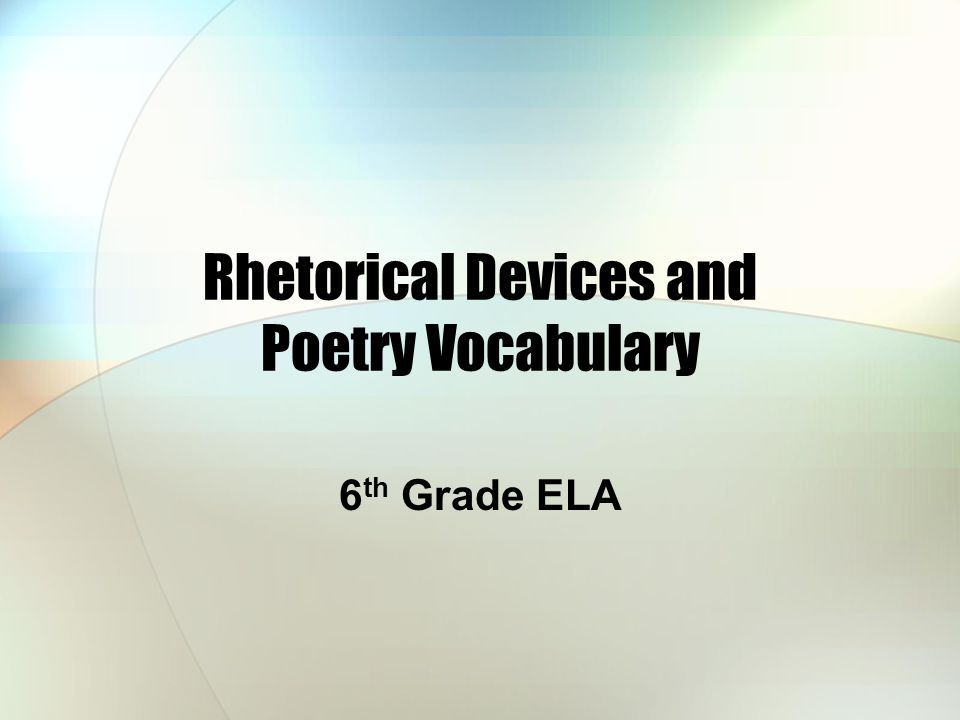 Rhetorical Devices and Poetry Vocabulary