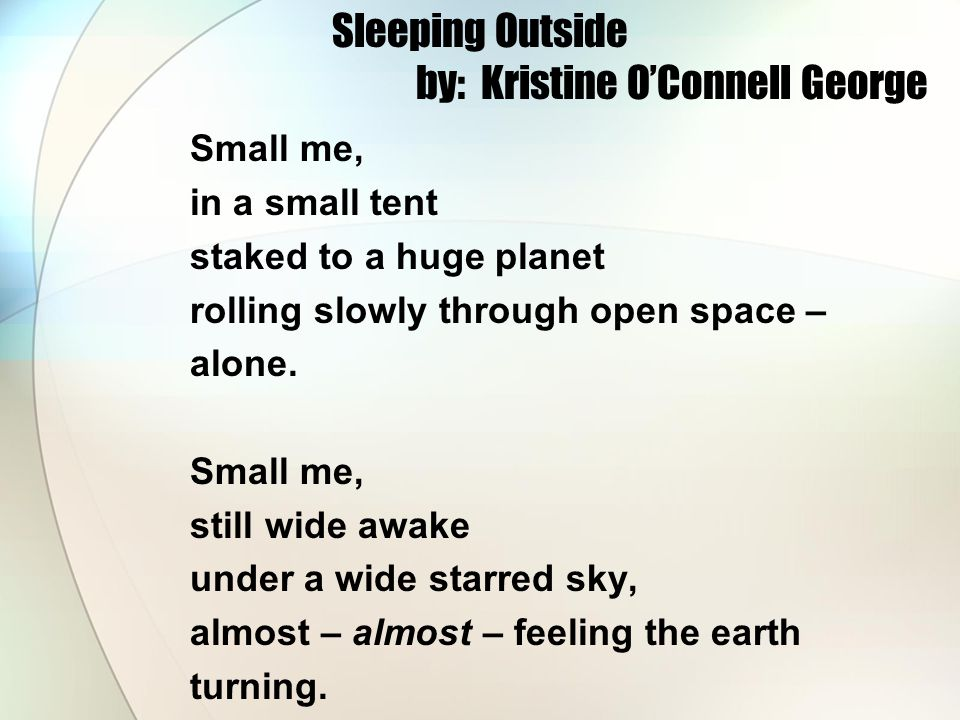 Sleeping Outside by: Kristine O'Connell George