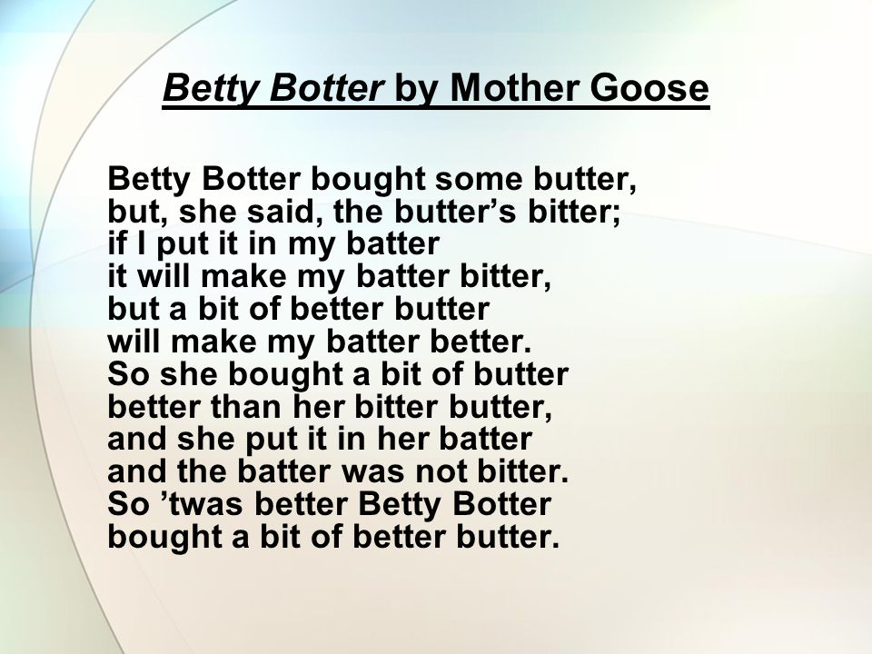 Betty Botter by Mother Goose