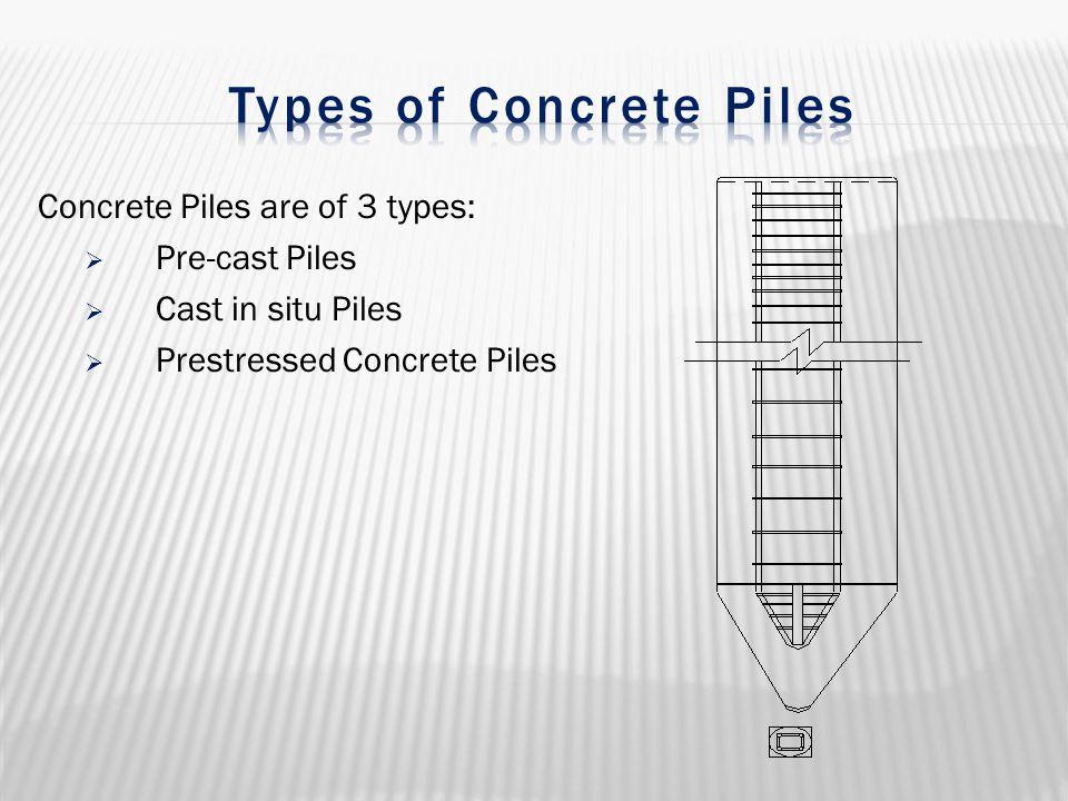 Types of Concrete Piles