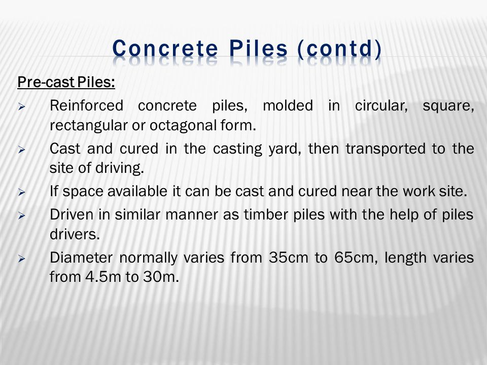 Concrete Piles (contd)