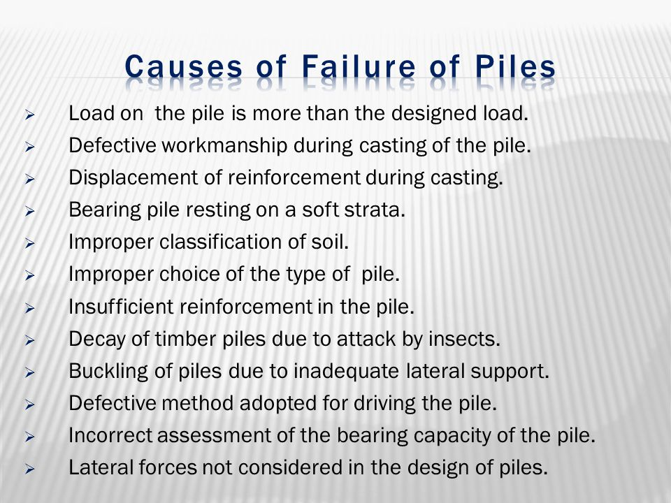 Causes of Failure of Piles