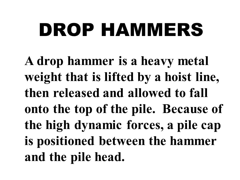 DROP HAMMERS