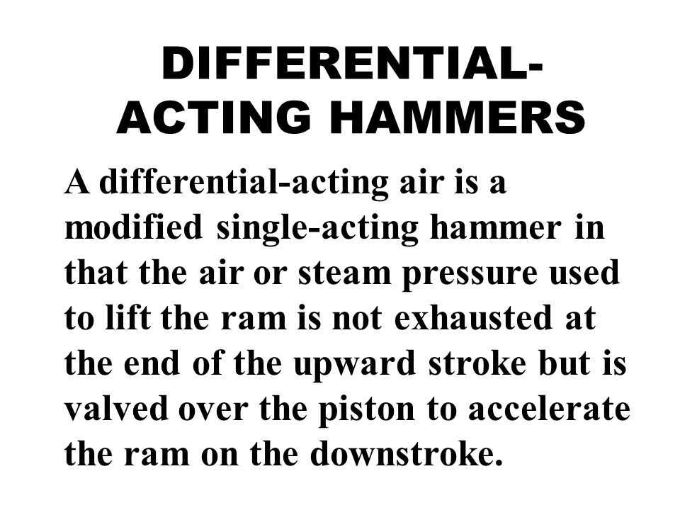 DIFFERENTIAL-ACTING HAMMERS