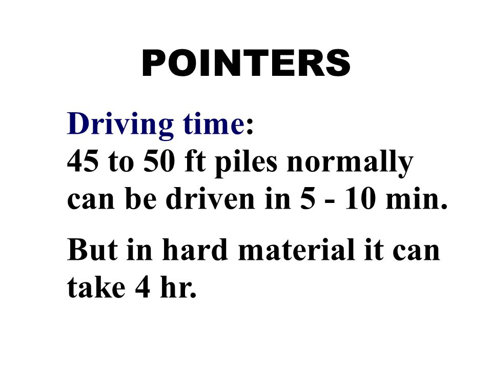 POINTERS Driving time:
