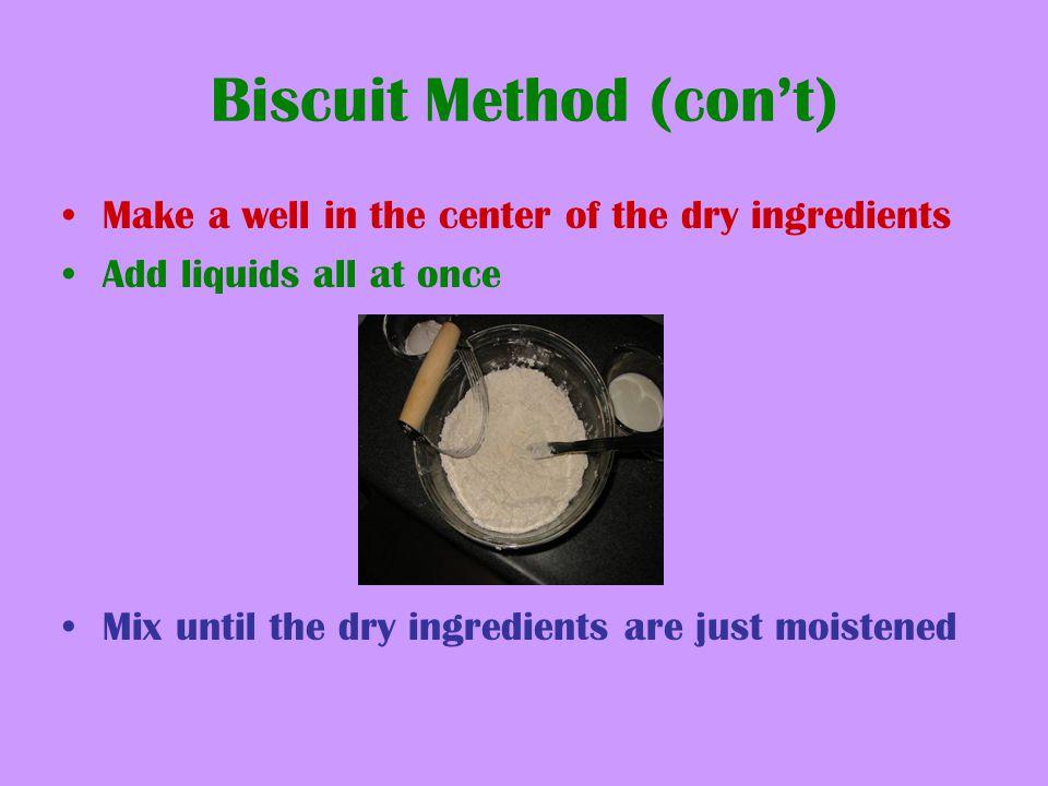 Biscuit Method (con't)